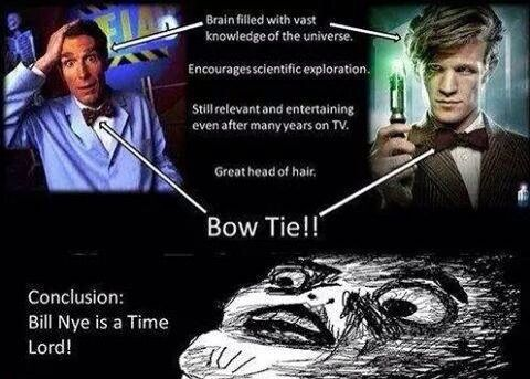 Bill Nye Is A Time Lord I Knew It