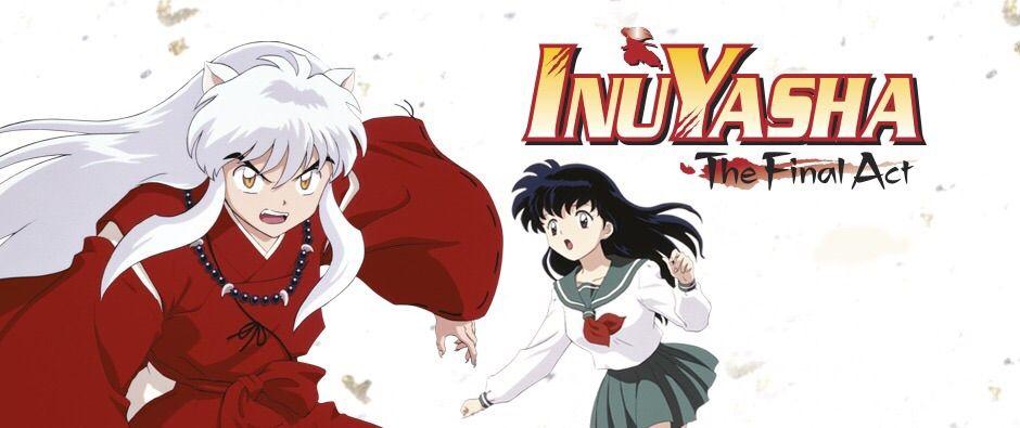 Inuyasha: Final Act