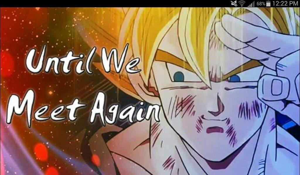 until we meet again dbz multiverse