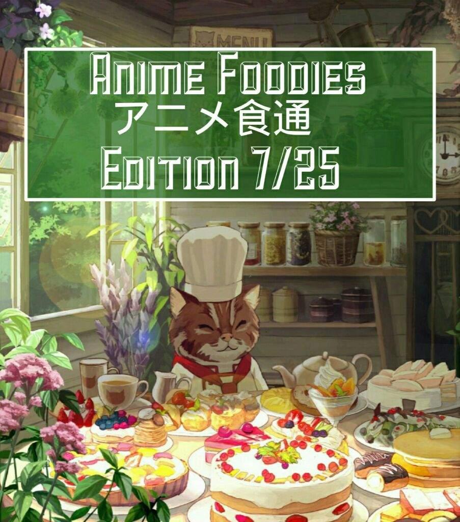 Anime Foodies Edition 7 25 Anime Amino