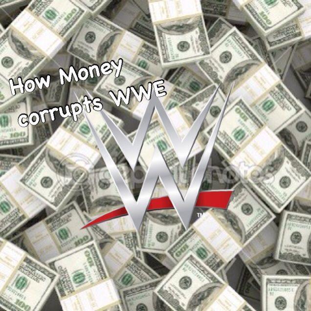 king of amino blog how money corrupts wwe wrestling amino. Black Bedroom Furniture Sets. Home Design Ideas