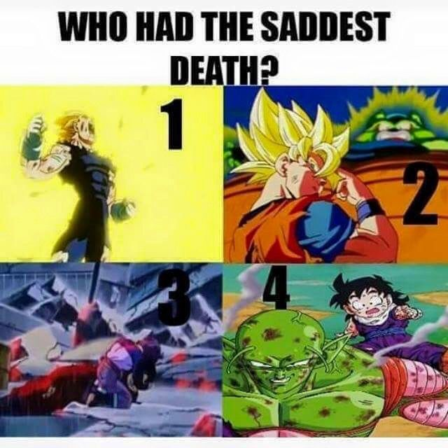 Piccolo i think he defended gohan n died just was sad man ...