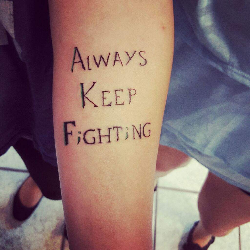 Always Keep Fighting Tattoo Supernatural always keep fighting ...