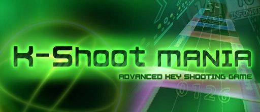 K-Shoot MANIA | Wiki | Video Games Amino