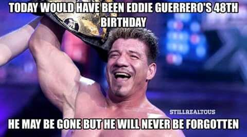 Happy Birthday Eddie Wrestling Amino