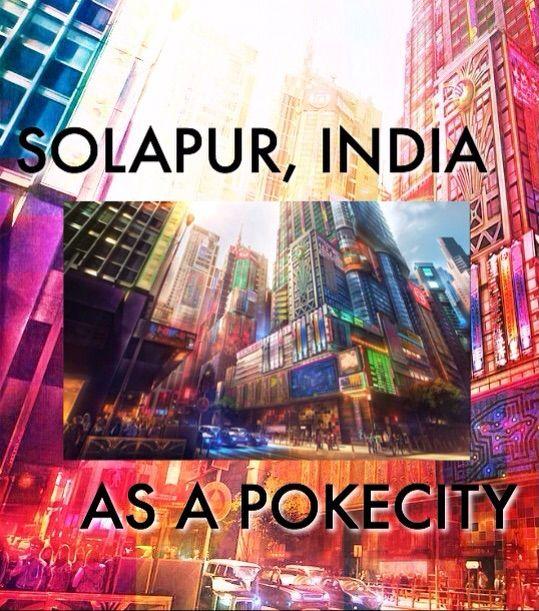 Solapur India  city photos : SOLAPUR, INDIA AS A POKÉCITY】 | Pokémon Amino