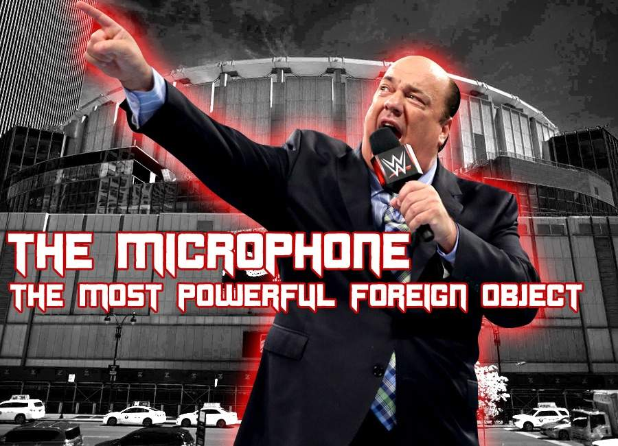 The Microphone, the most powerful foreign object. | Wrestling Amino