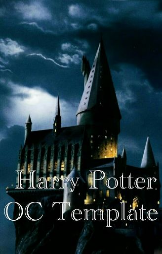 Harry Potter OC Template | Wiki | Virtual Space Amino