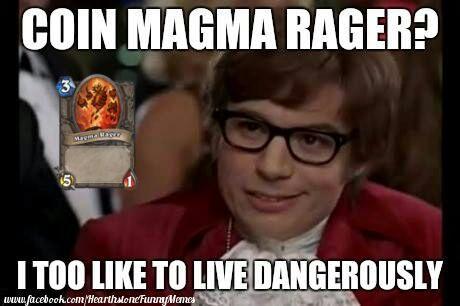 8e9dd7184d80bafebcf457c3dace3b776d47c243_00 for that one magma rager fan hearthstone amino,Rager Meme