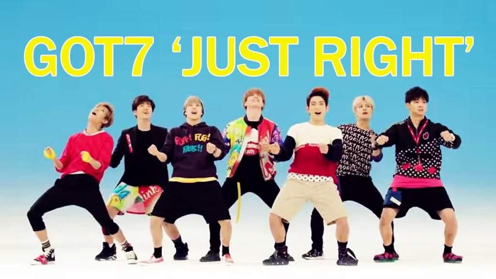 Got7 Just Right😋 | K-Pop Amino