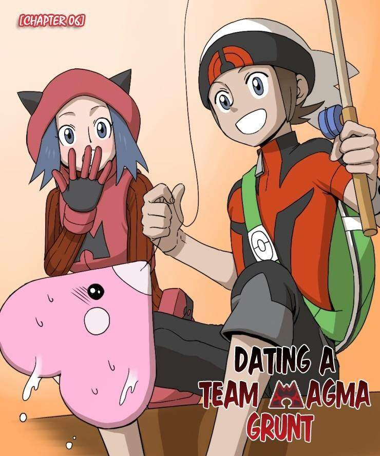 Dating a team magma grunt chapter 7