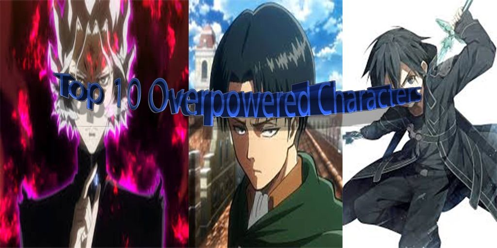 5 Overpowered Anime Characters : Top overpowered anime characters for the they are