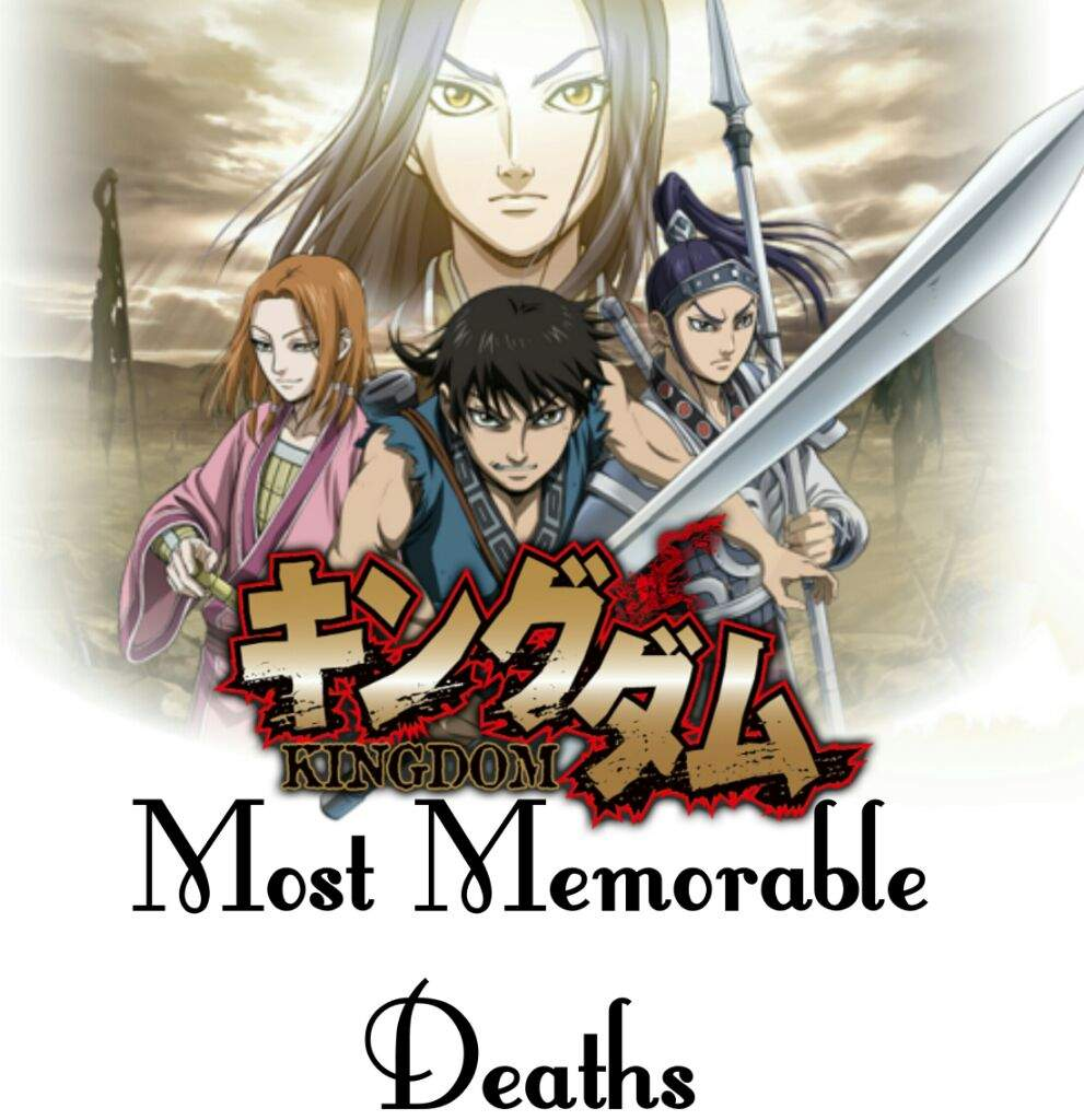 Kingdom - Most Memorable Deaths