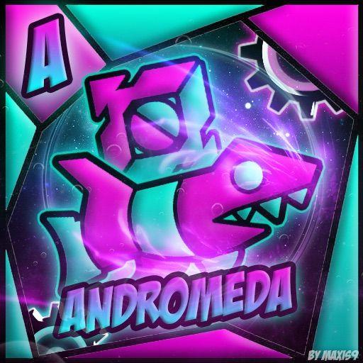 Legend: Andromeda   Wiki   Geometry Dash Amino