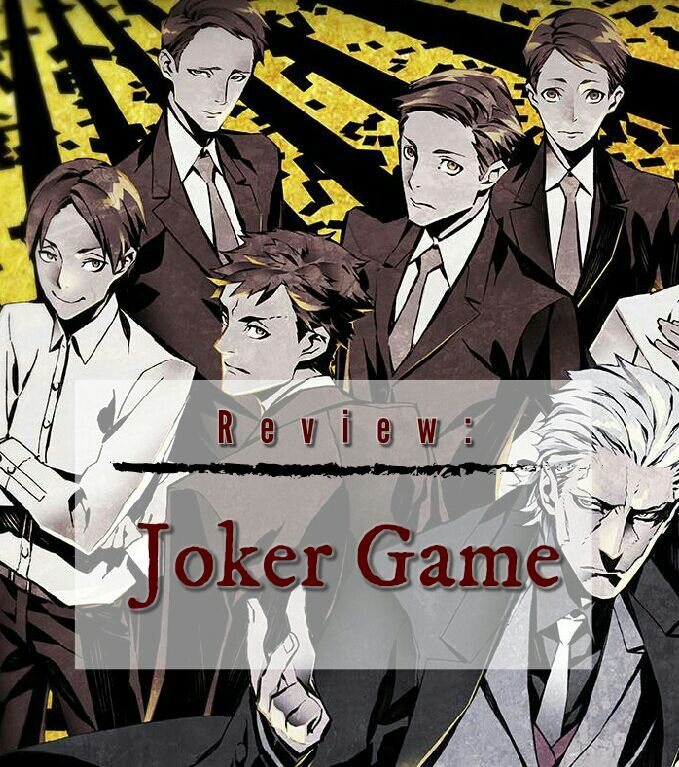 Joker Game Review