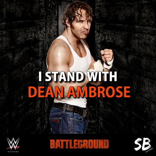 dean ambrose battleground poster wrestling amino