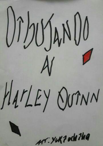 Dibujando A Harley Quinn Pasó A Paso Cómics Amino
