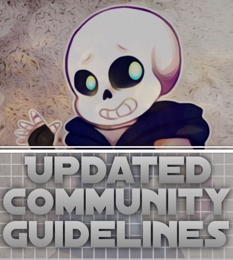 The Updated Community Guidelines Undertale Amino