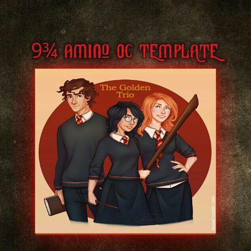 9 3/4 Amino OC Template | Wiki | Harry Potter Amino
