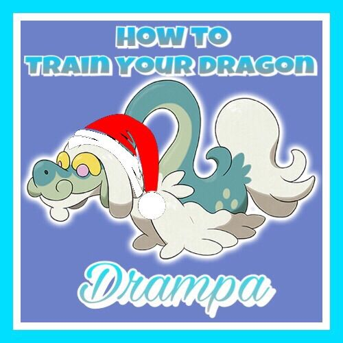 how to train your dragon christmas edition drampa pokmon battle frontier amino - How To Train Your Dragon Christmas