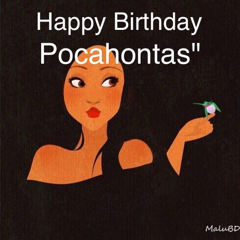 Happy birthday pocahontas cartoon amino happy birthday to our dear leader pocahontas you are a amazing leader and more i hope your birthday will be great sciox Image collections