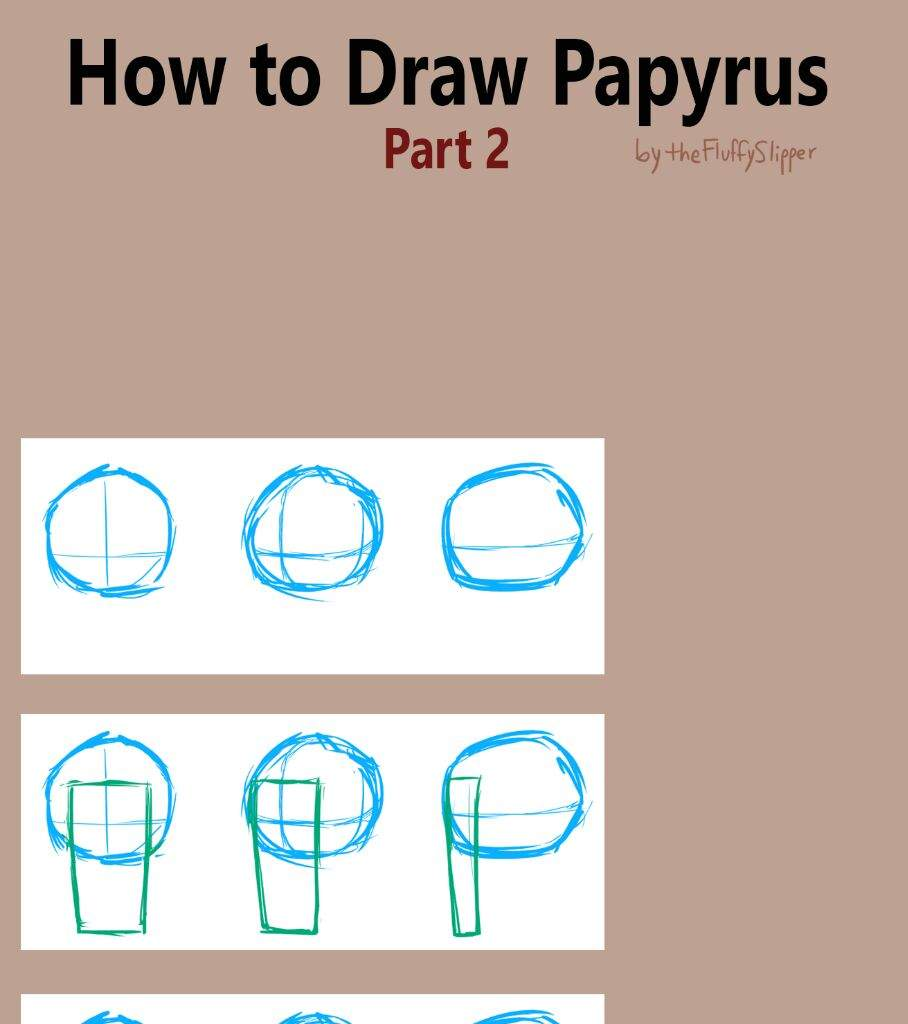 How To Draw Papyrus A Tutoriel