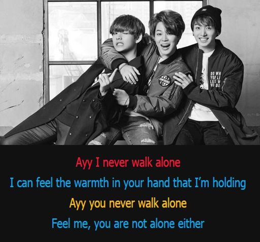 Lyrics breakdown of You Never Walk Alone🖤   ARMY's Amino