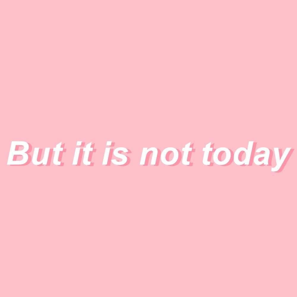 BTS Not Today Text - Aesthetic Pack : K-Pop Amino
