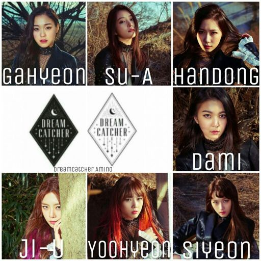 Learn DreamCatcher's Names DREAMCATCHER 악몽 惡夢 Amino Best Dream Catcher With Names