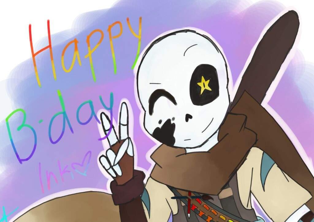 Happy birthday ink!!!   Undertale Amino