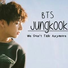 We Dont Talk Anymore Wiki A R M Y S Bts Amino Amino