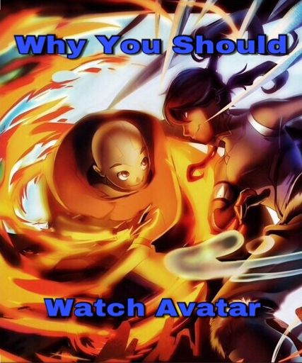 Watch Avatar Movie Part 2: Why You Should Watch Avatar