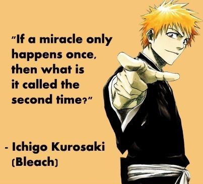 Bleach Awesome Quotes Anime Amino Classy Ichigo Quotes