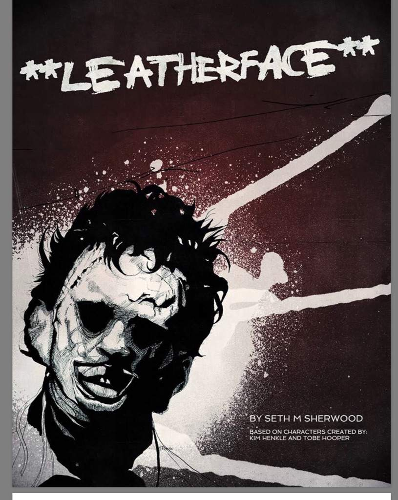My Thoughts On The Leatherface 2017 Script Horror Amino