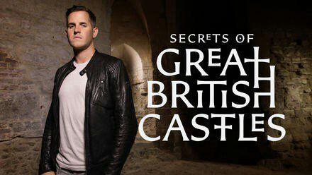 Secrets of Great British Castles | Wiki | Cultura Británica Amino