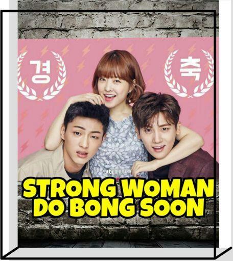 Frases De Strong Woman Do Bong Soon Wiki Corea