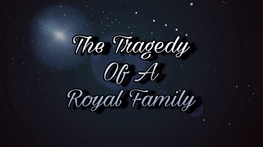 The Tragedy of A Royal Family | Mario Amino