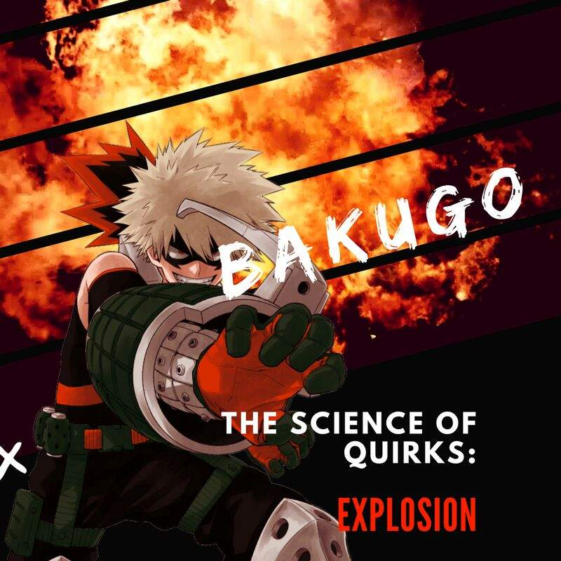Anime Character Quirks : The science of quirks bakugo anime amino