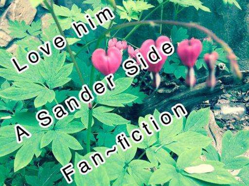 Love Him - A Prinxiety Fanfic   Thomas Sanders Fans Amino Amino