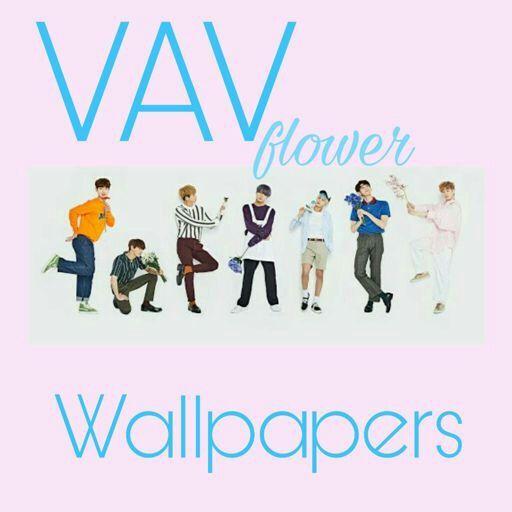 Vav Flower Wallpapers Kpop Amino