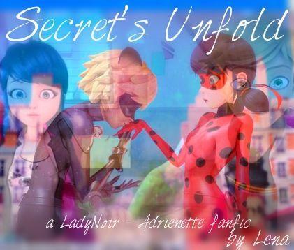 Secrets Unfold - Adrienette fanfic | Miraculous Amino