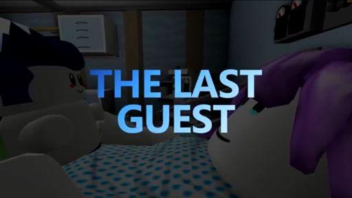 The Last Guest Wiki Roblox Amino