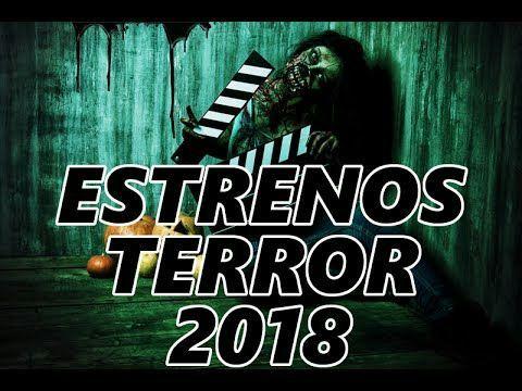 Estrenos De Películas De Terror 2018 Ciencia Ficción Amino