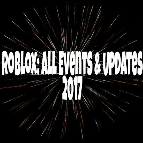 Event Roblox Universe Roblox All Events And Updates 2017 Roblox Amino