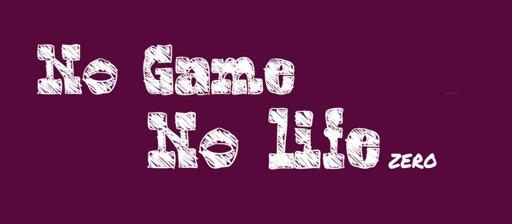 No Game No Life Zero Wiki Otanix Amino