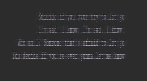suicide if you ever try to let go
