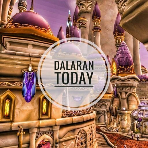 Dalaran today 29/04/2018 | WoW Amino