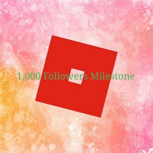 1,000 Followers Milestone   Roblox Amino