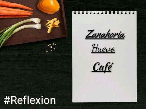 Zanahoria Huevo O Cafe Reflexion Somos Cristianos Amino Un hijo se quejaba a su padre acerca de su vida y de lo difíciles que le resultaban las cosas. amino apps