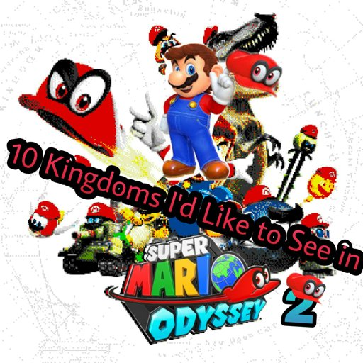 10 Kingdoms I D Like To See In Super Mario Odyssey 2 Remake